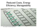 reduced costs energy efficiency manageability