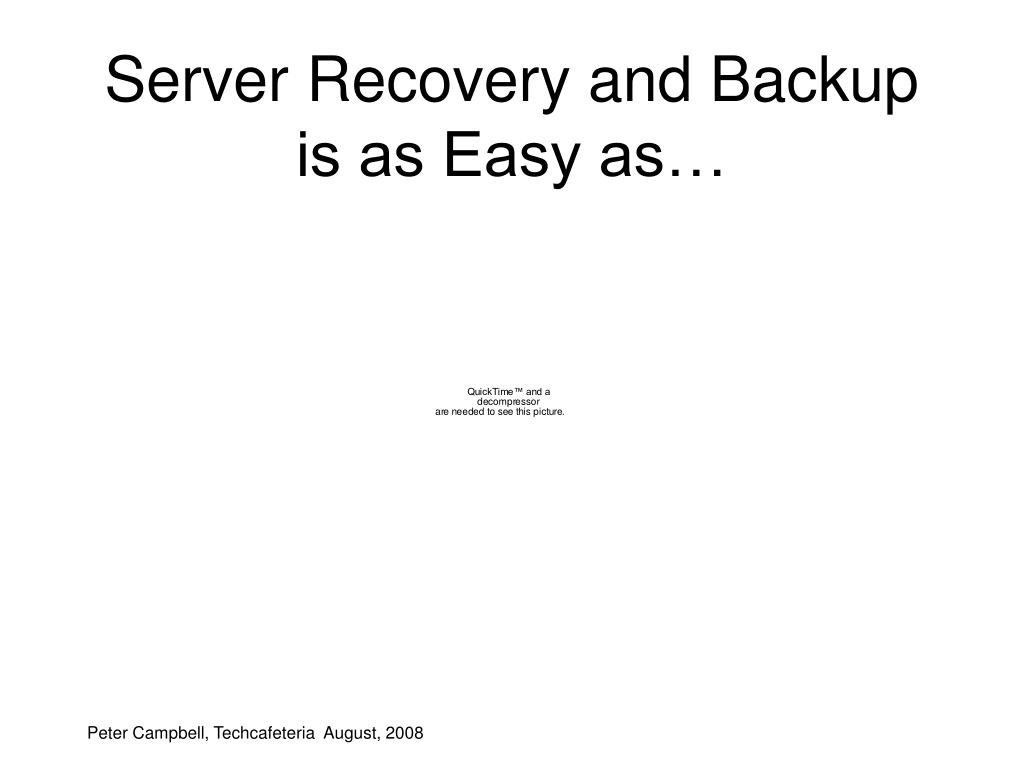 Server Recovery and Backup
