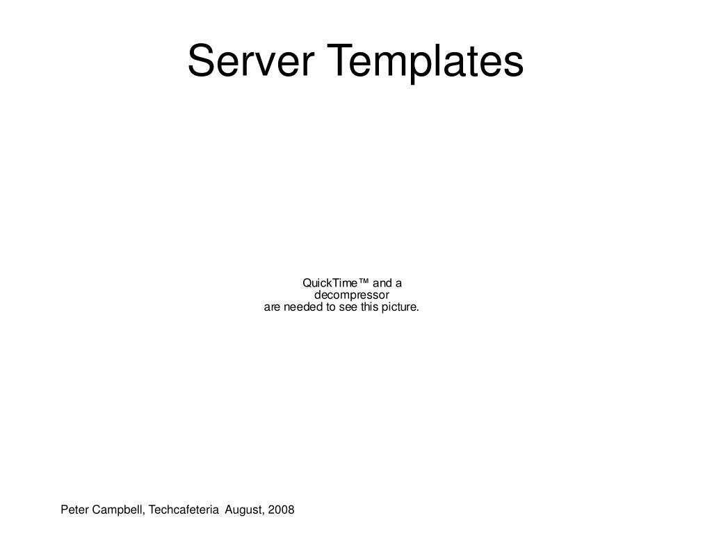 Server Templates