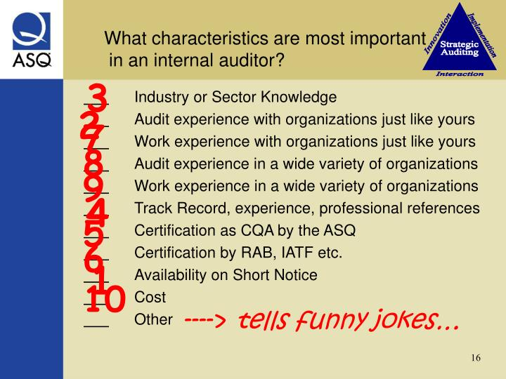 What characteristics are most important                   in an internal auditor?
