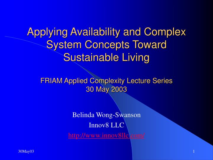 Applying Availability and Complex System Concepts Toward Sustainable Living