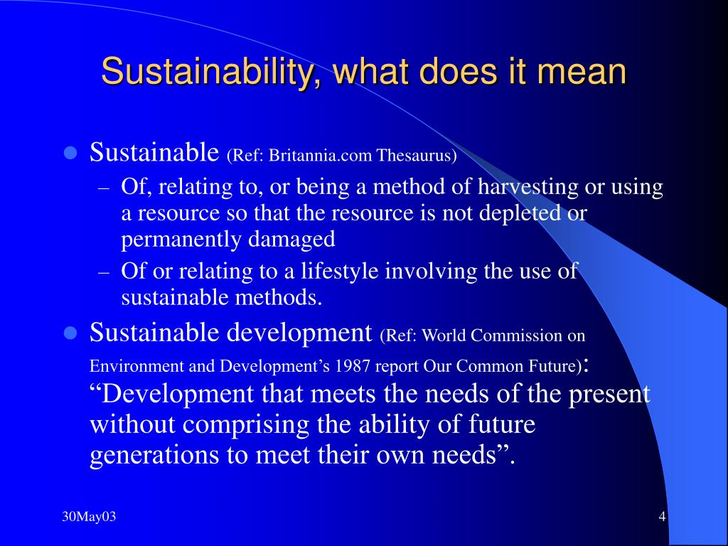 Sustainability, what does it mean