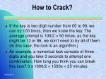 how to crack