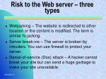 risk to the web server three types