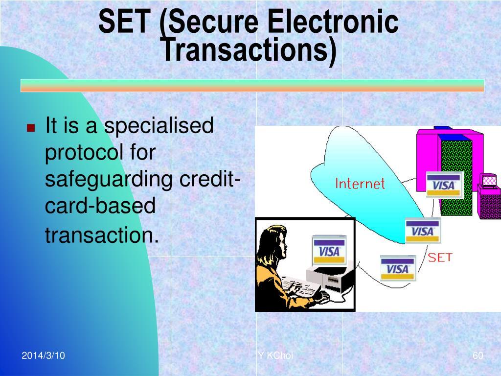 SET (Secure Electronic Transactions)