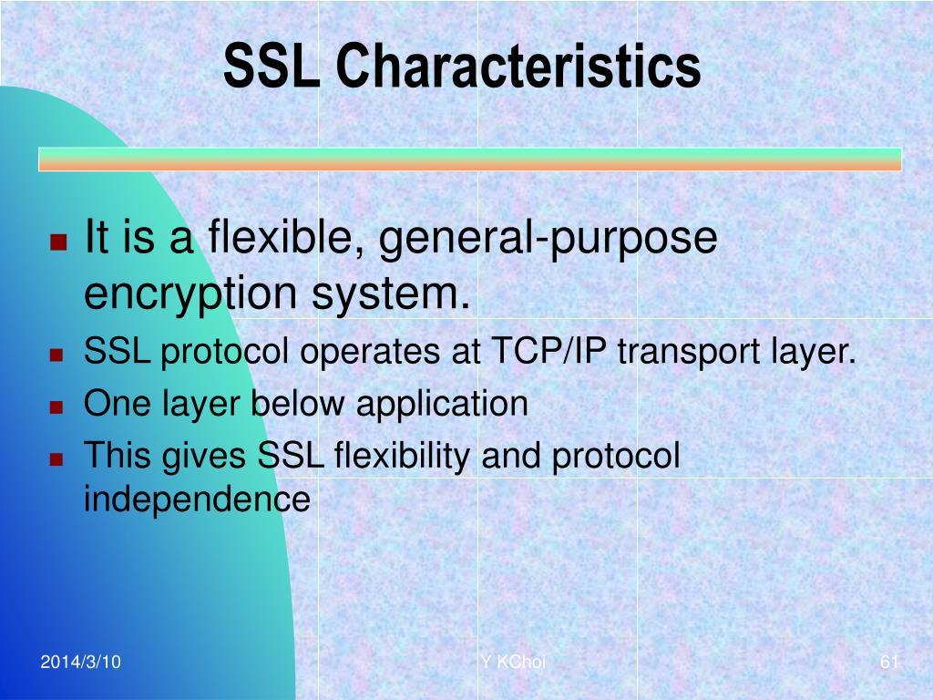 SSL Characteristics