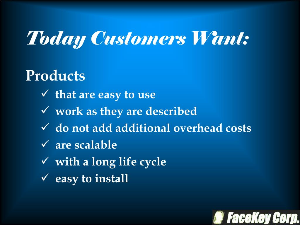 Today Customers Want: