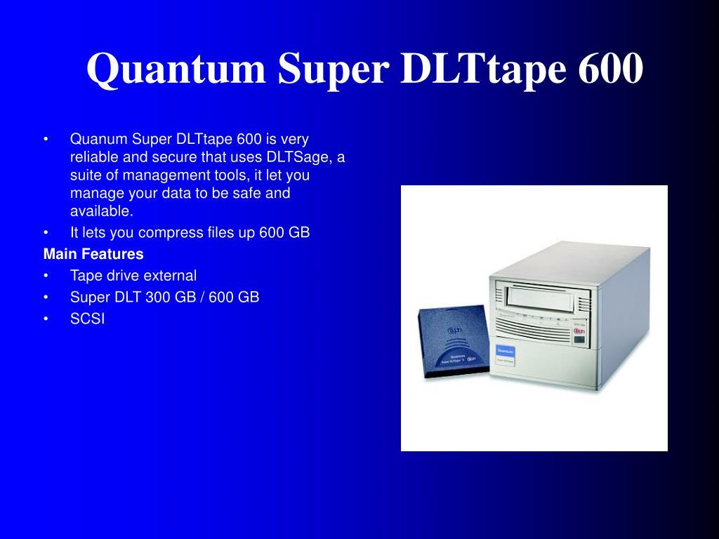 Quantum Super DLTtape 600