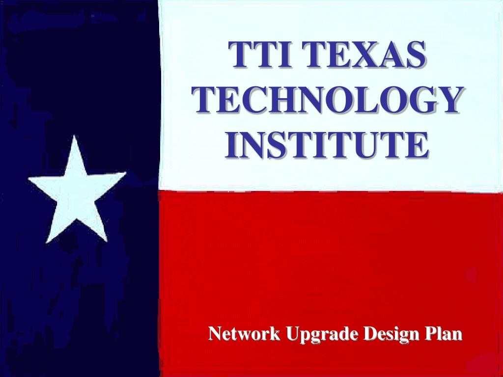 TTI TEXAS TECHNOLOGY INSTITUTE