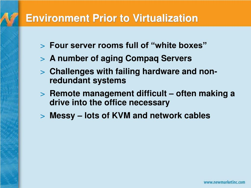 Environment Prior to Virtualization