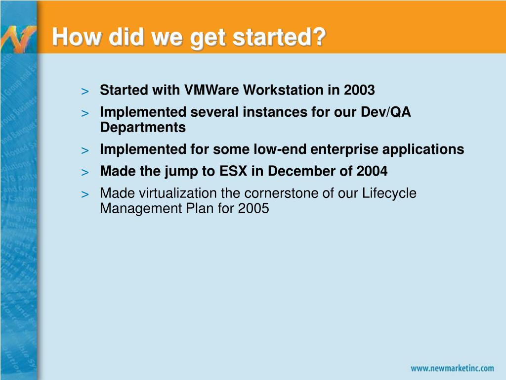 How did we get started?