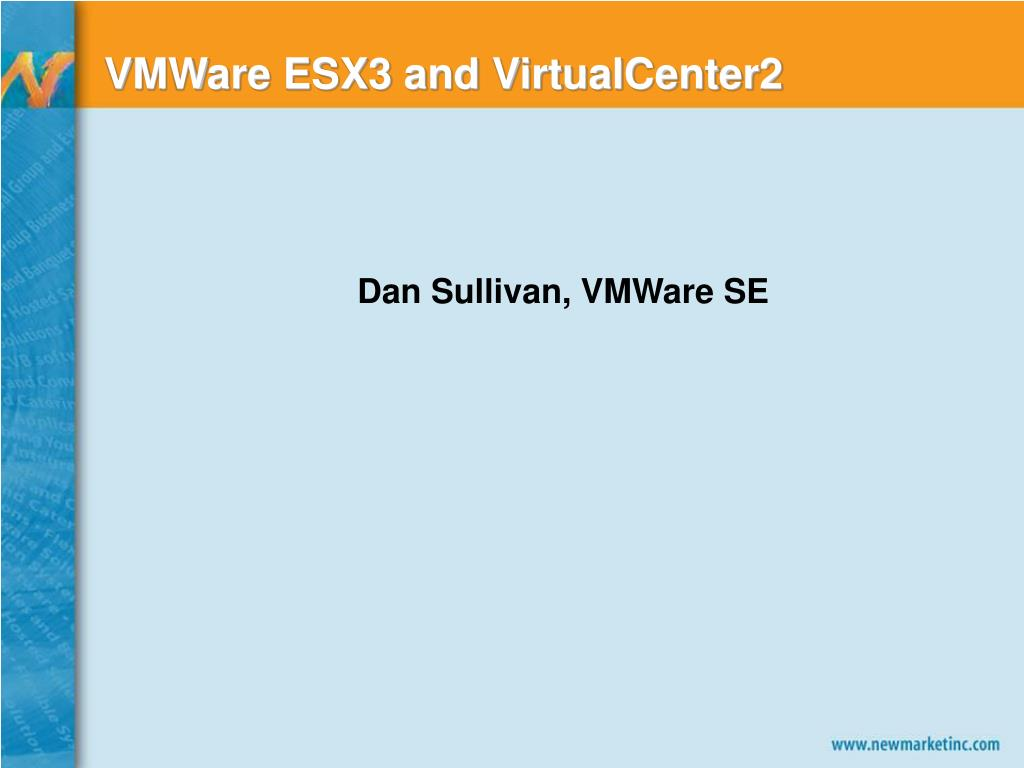 VMWare ESX3 and VirtualCenter2