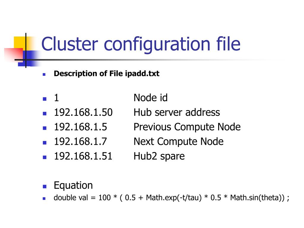 Cluster configuration file