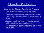 alternative continued