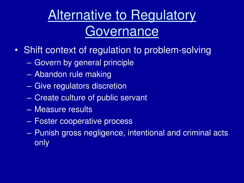 Alternative to Regulatory Governance