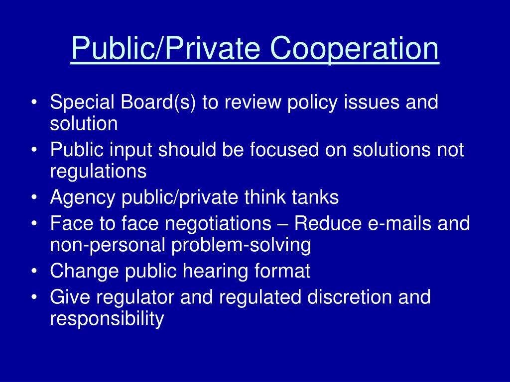 Public/Private Cooperation
