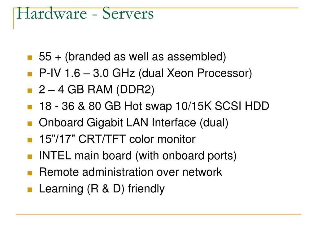 Hardware - Servers