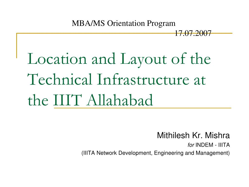 location and layout of the technical infrastructure at the iiit allahabad l.