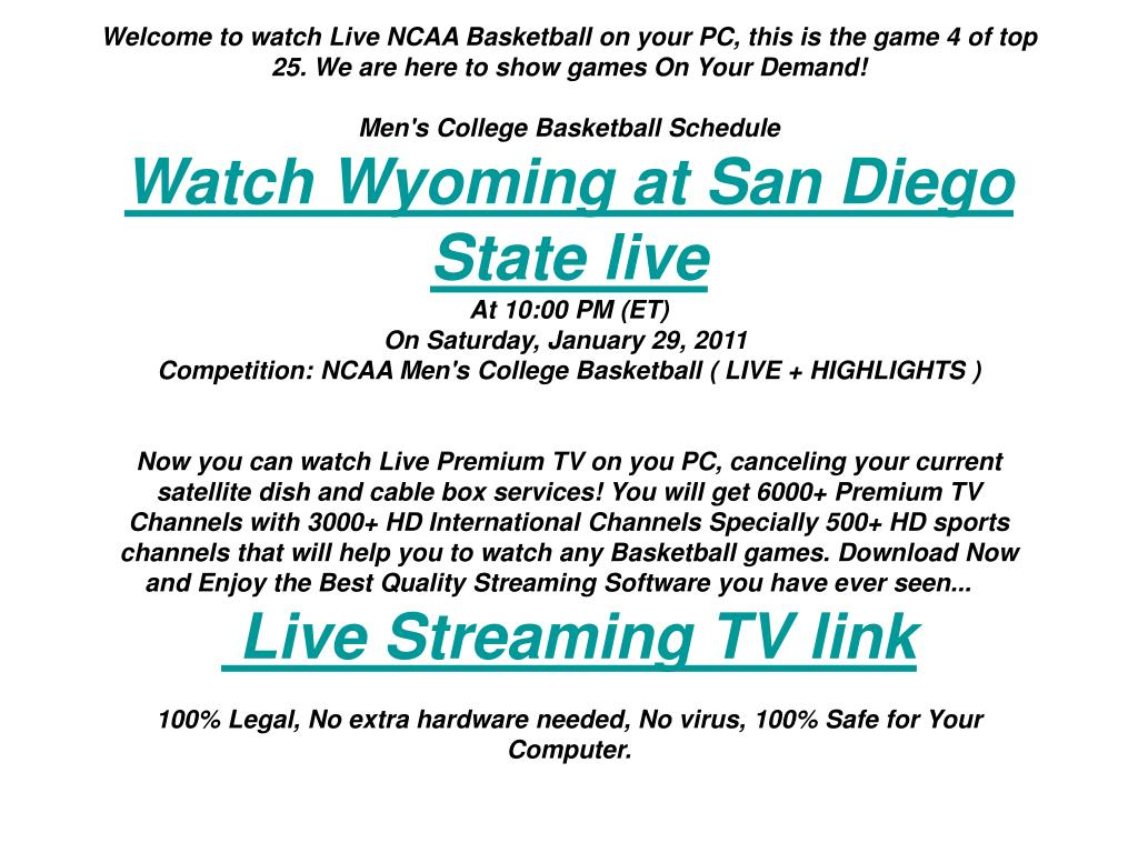 Welcome to watch Live NCAA Basketball on your PC, this is the game 4 of top 25. We are here to show games On Your Demand!