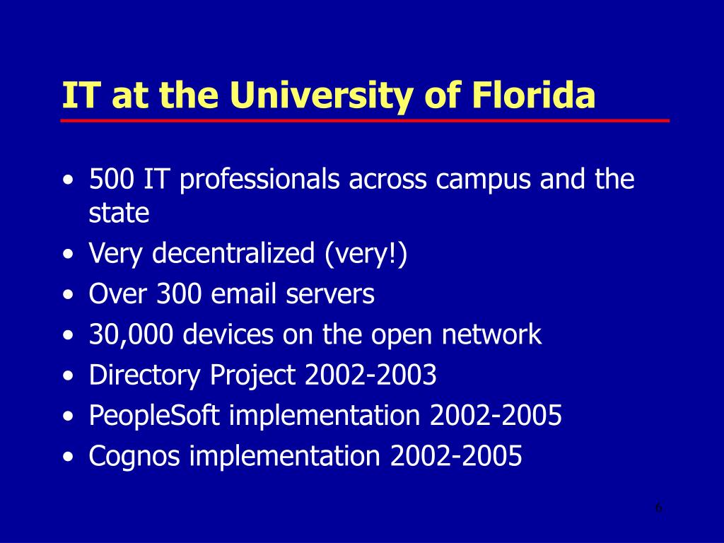 IT at the University of Florida