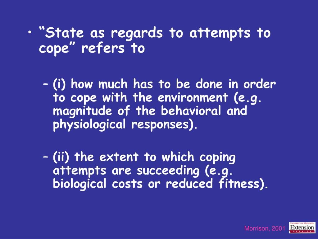 """""""State as regards to attempts to cope"""" refers to"""