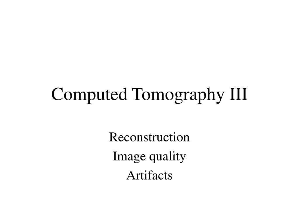 computed tomography iii l.