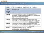fdg pet ct procedure and supply codes