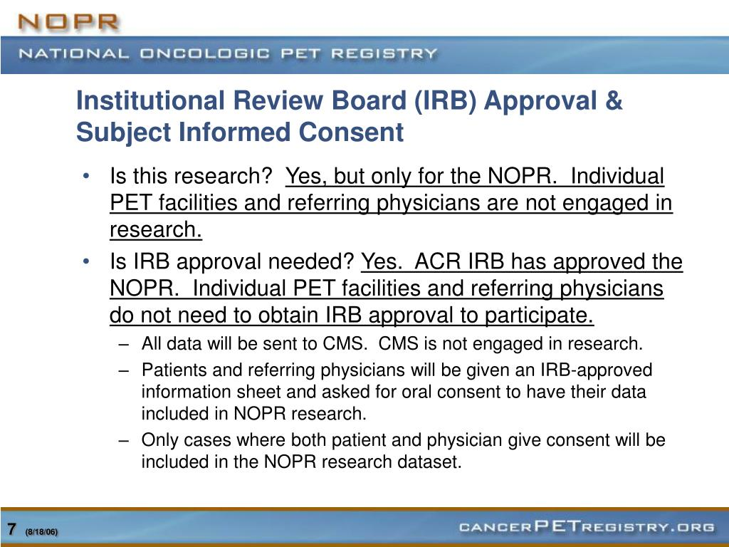 Institutional Review Board (IRB) Approval & Subject Informed Consent