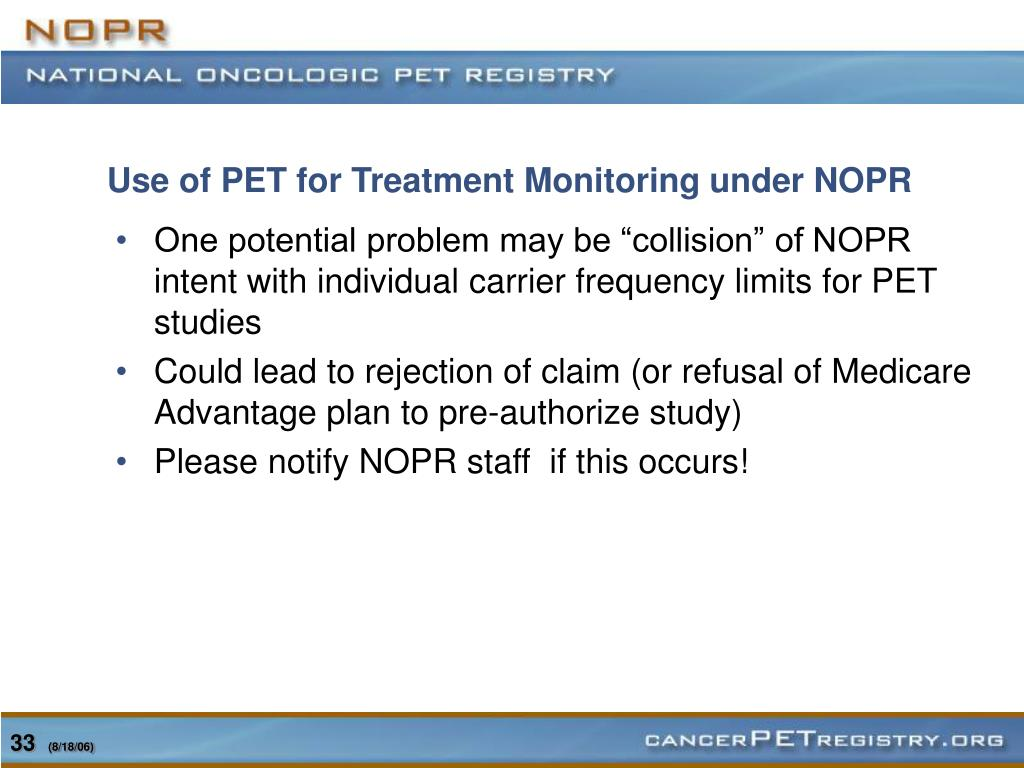 Use of PET for Treatment Monitoring under NOPR