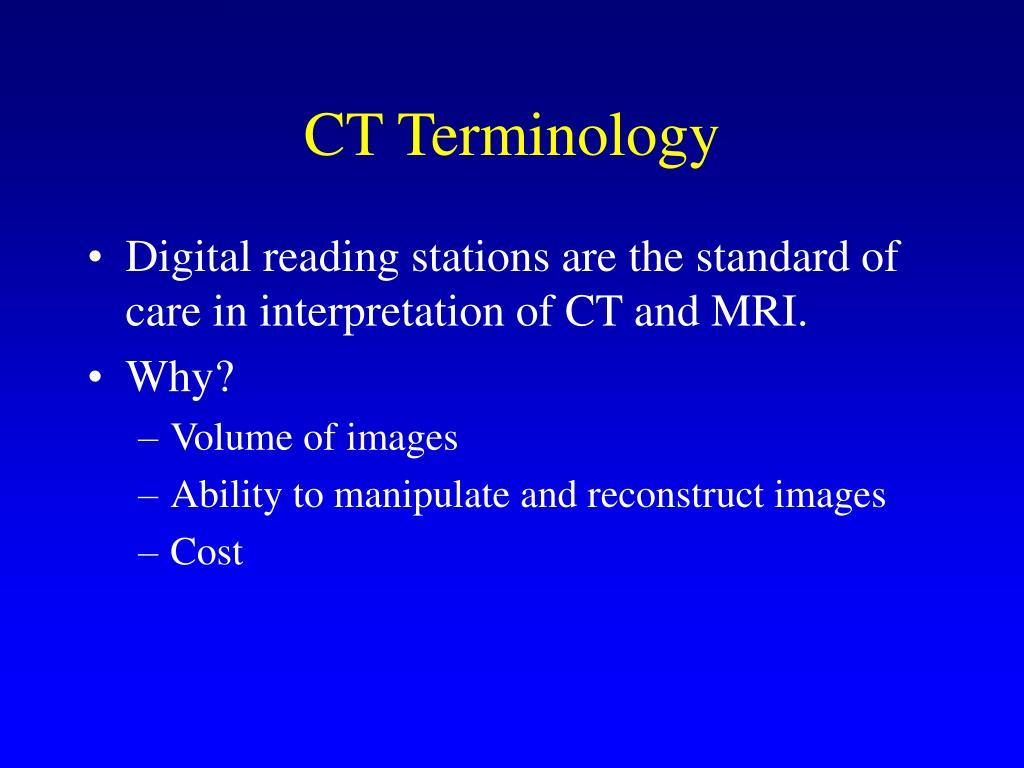 CT Terminology