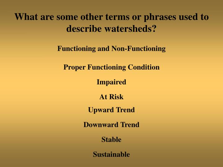 What are some other terms or phrases used to describe watersheds?