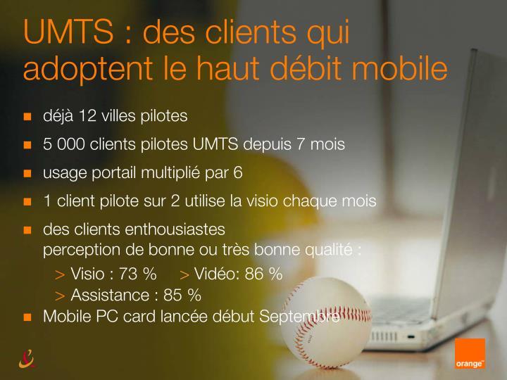 UMTS : des clients qui