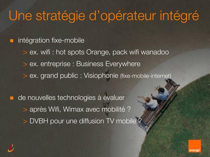 Une stratégie d'opérateur intégré