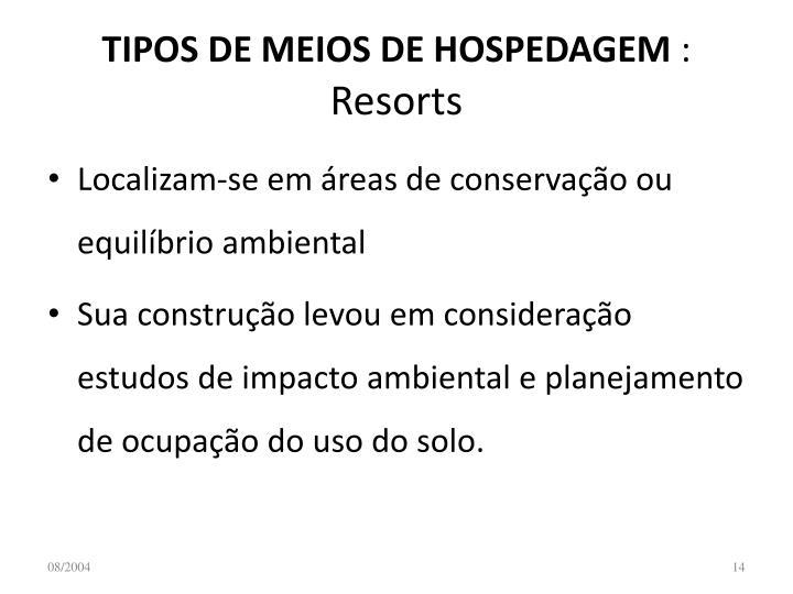 TIPOS DE MEIOS DE HOSPEDAGEM