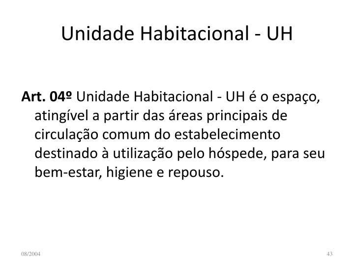 Unidade Habitacional - UH