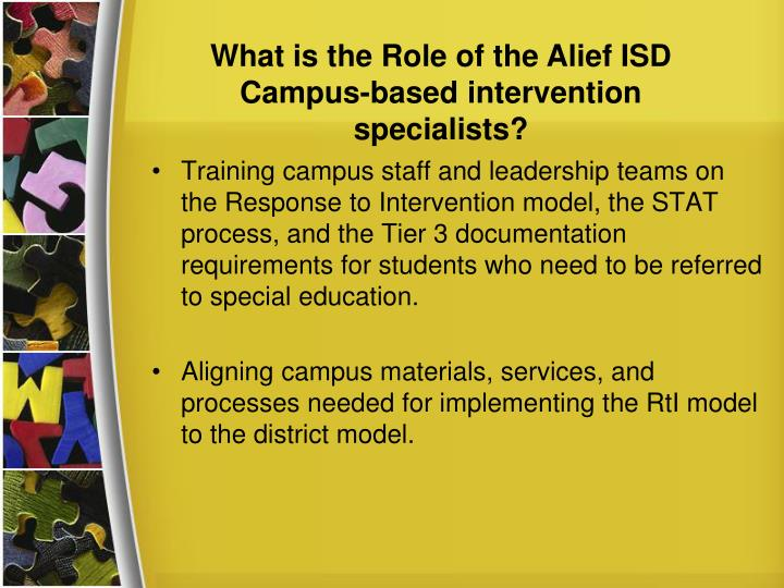 What is the Role of the Alief ISD Campus-based intervention specialists?