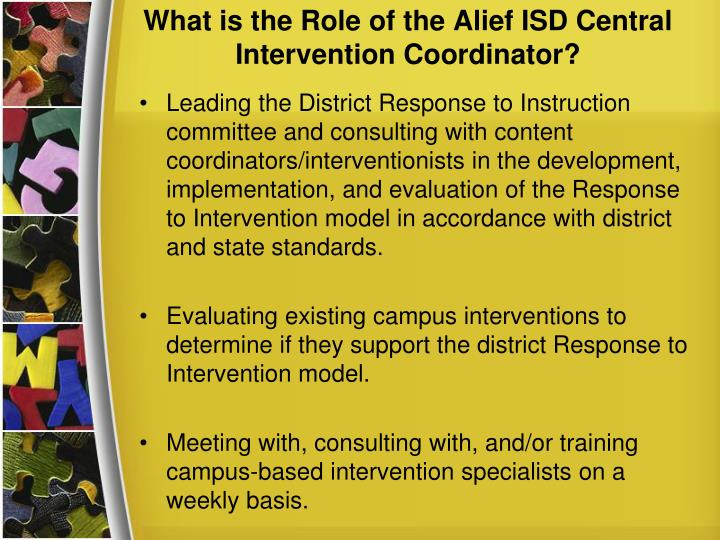 What is the Role of the Alief ISD Central Intervention Coordinator?
