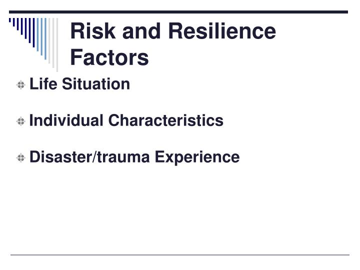 Risk and Resilience Factors
