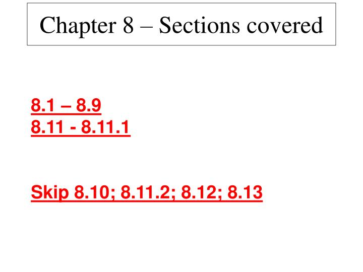 chapter 8 sections covered n.