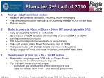 plans for 2 nd half of 2010