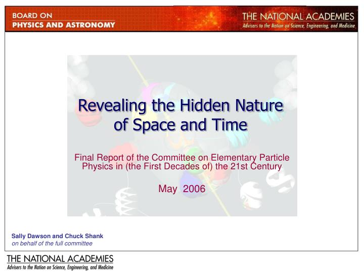 revealing the hidden nature of space and time n.