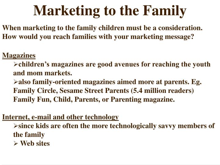 Marketing to the Family