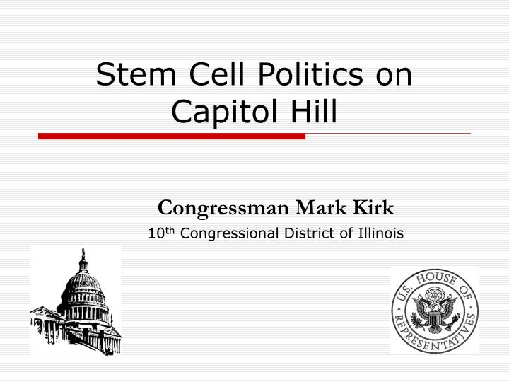 stem cell politics on capitol hill n.