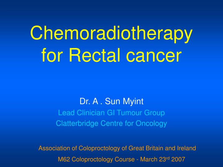 chemoradiotherapy for rectal cancer n.
