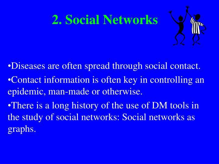 2. Social Networks
