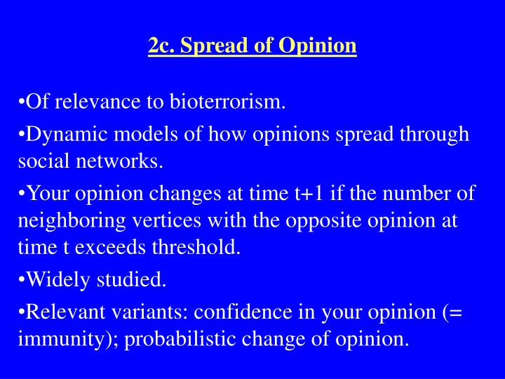 2c. Spread of Opinion