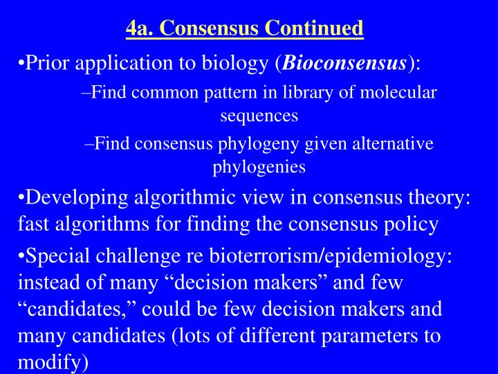 4a. Consensus Continued