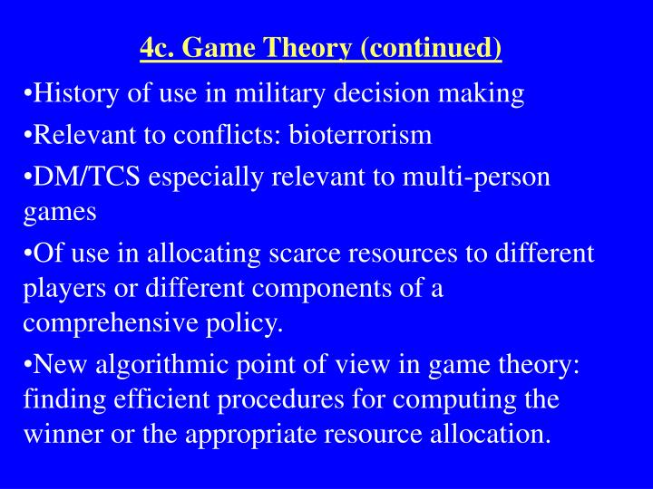 4c. Game Theory (continued)