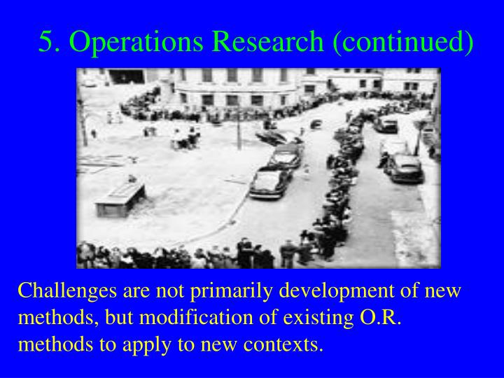 5. Operations Research (continued)