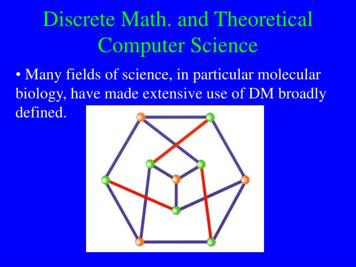 Discrete Math. and Theoretical Computer Science
